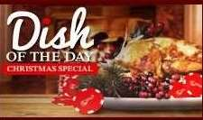 DISH OF THE DAY XMAS SPECIAL