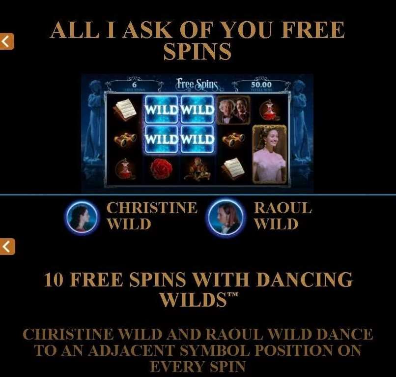 All I ask of You Free Spins1
